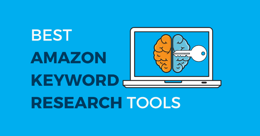 Best Amazon Keyword Research Tools