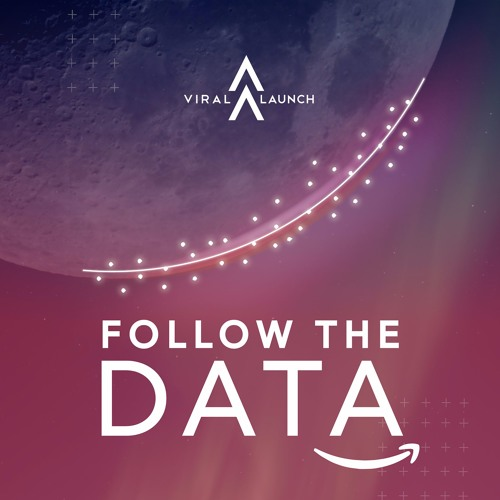 Viral Launch Follow the data podcast