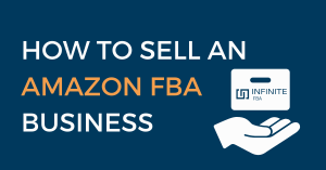 How to Sell an Amazon FBA Business