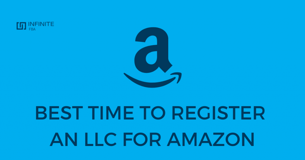 When to register an LLC for Amazon