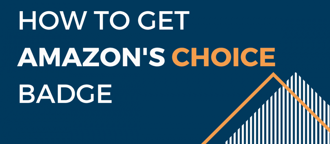 Amazons Choice Badge